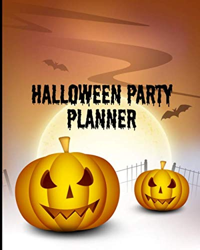 Halloween Party Planner: A Blank Organizer For Halloween Parties