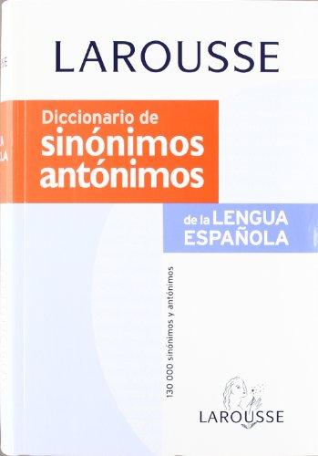 Diccionario de Sinonimos y Antonimos (Spanish Edition) - Varios Autores