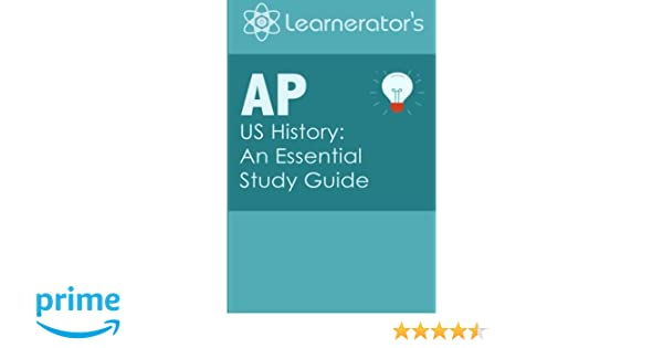 AP US History: An Essential Study Guide (AP Prep Books): Learnerator