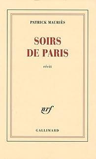Soirs de Paris par Patrick Mauriès