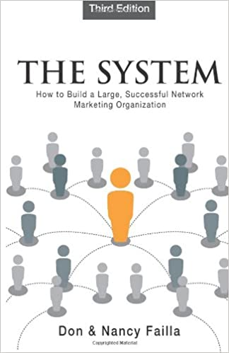 Book The System: How to Build a Large, Successful Network Marketing Organization