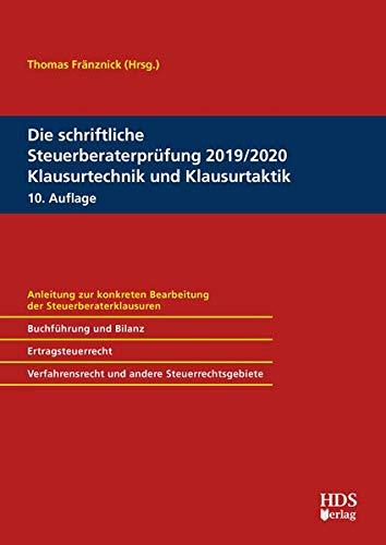 Die Schriftliche Steuerberaterprüfung 2019 2020 Klausurtechnik Und Klausurtaktik