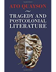 Tragedy and Postcolonial Literature