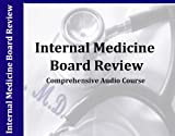 Internal Medicine Board Audio Review 7 Hours, 7 Audio CDs ABIM Certification and Recertification Internal Medicine Review
