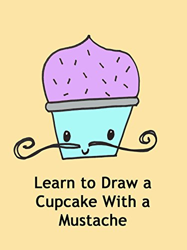 Learn to Draw a Cupcake With a Mustache -