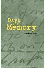 Days and Memory by Charlotte Delbo (2001-11-14) Paperback