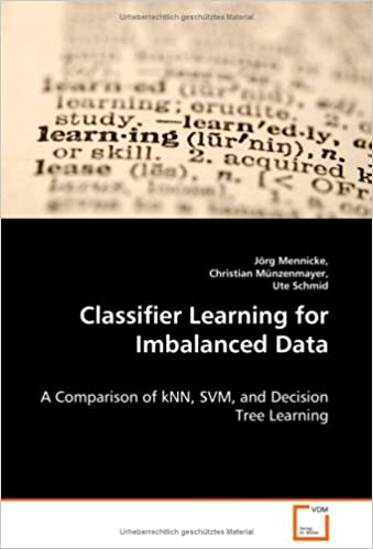 Classifier Learning for Imbalanced Data: A Comparison of kNN, SVM, and Decision Tree Learning