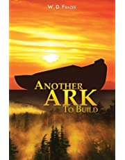 Another Ark to Build