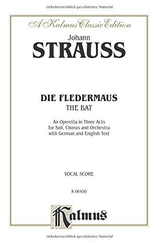 Die Fledermaus (The Bat) German, English Language Edition, Vocal Score (Kalmus Edition)  (Tapa Blanda)