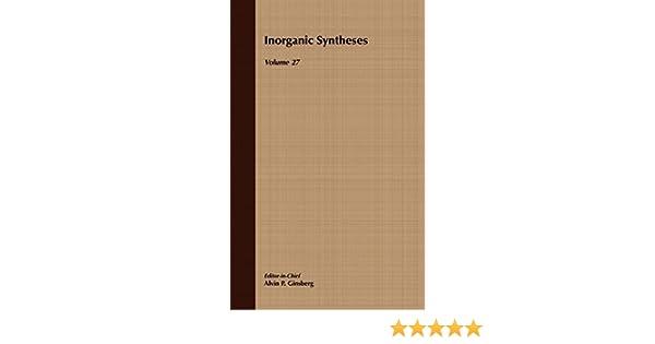 inorganic syntheses volume 27 ginsberg alvin p