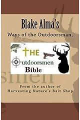 The Outdoorsmen Bible by Blake Alma (2014-12-09) Paperback