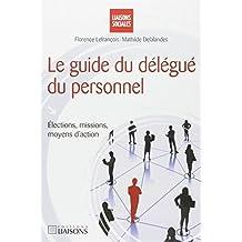GUIDE DU DÉLÉGUÉ DU PERSONNEL (LE)
