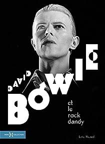 David Bowie et le rock dandy par Picaud