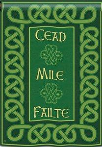 Irish Celtic Cead Mile Failte A Hundred Thousand Welcomes 28
