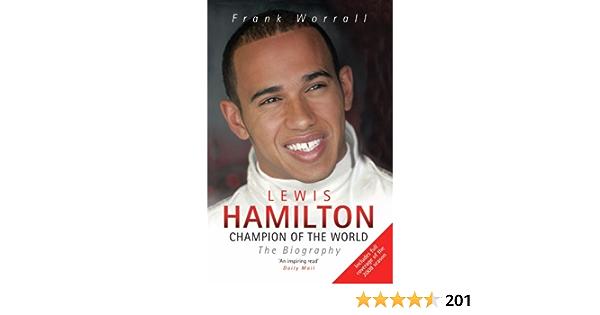 Lewis Hamilton: The Biography: Amazon.es: Worrall, Frank ...