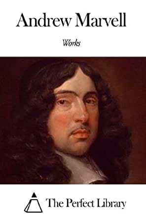 Andrew Marvell World Literature Analysis - Essay