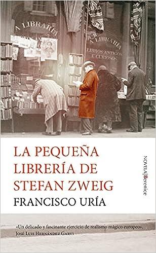 La pequeña librería de Stefan Zweig de Francisco Uría