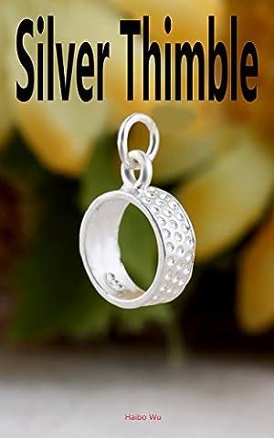 Silver Thimble: The Magical Thimble