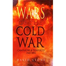 Wars of The Cold War: Campaigns & Conflicts 1945 - 1990