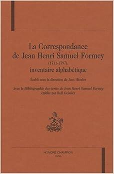 CORRESPONDANCE DE J H S FORMEY INVENTAIR