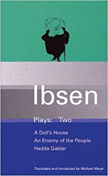 Book Ibsen Plays Two : A Doll's House, An Enemy of the People, Hedda Gabler by Henrik Ibsen (2000-06-01)