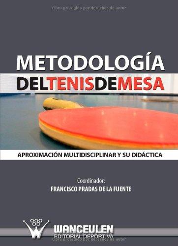 Descargar Libro Metodología Del Tenis De Mesa 2 De Francisco Pradas Francisco Pradas De La Fuente
