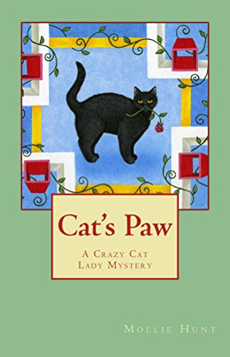 Cat's Paw (Crazy Cat Lady series Book 3) by [Hunt, Mollie]