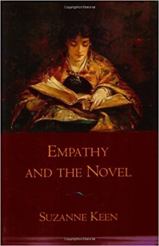 Empathy and the Novel by Keen Suzanne (2010-05-20)