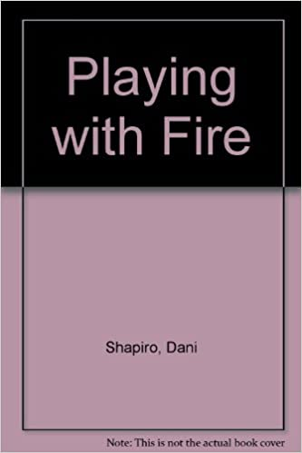 Playing With Fire Dani Shapiro 9780446361873 Amazon Com