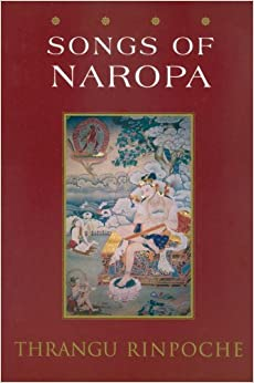 Songs of Naropa: Commentaries on Songs of Realization
