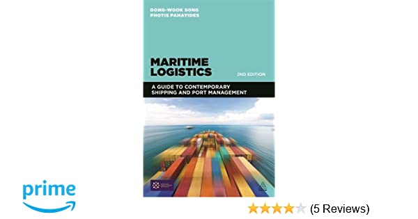Maritime logistics a guide to contemporary shipping and port maritime logistics a guide to contemporary shipping and port management dong wook song photis m panayides 9780749472689 amazon books fandeluxe Gallery