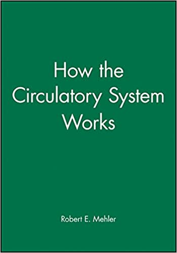 How The Circulatory System Works por Mehler epub