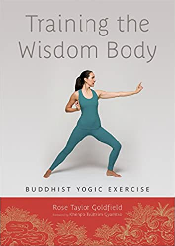 Training The Wisdom Body: Buddhist Yogic Exercise: Amazon.es ...