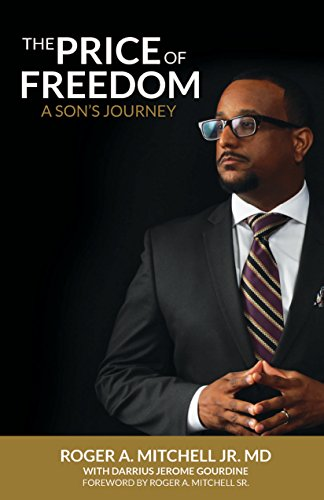 The Price of Freedom: A Son's Journey (English Edition)