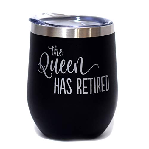 The Queen Has Retired - 12 oz Stainless Steel Stemless Wine Tumbler with Lid - Retirement Gift for Women | Her | Female | Queen B by SassyCups