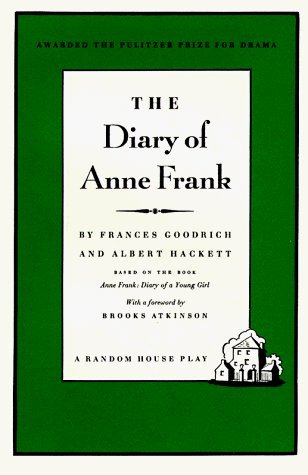 Diary of Anne Frank by Frances Goodrich (1956-08-12)