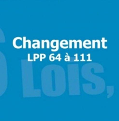 Changement: LPP 64 à 111 (666 Lois, Pensées & Principes Monthomiens t. 3) (French Edition)