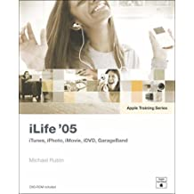 Apple Training Series: iLife 05