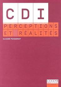 CDI : perceptions et réalités par Claude Poissenot