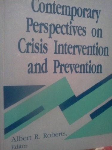 Contemporary Perspectives on Crisis Intervention and Prevention
