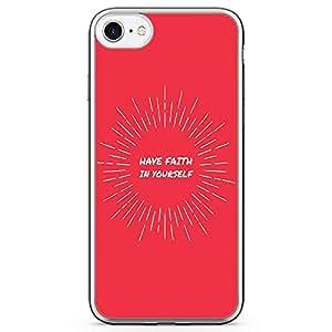 iPhone 7 Transparent Edge Phone Case Have Faith Phone Case Yourself Phone Case Girl iPhone 7 Cover with Transparent Frame