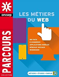 """Afficher """"Les métiers du Web"""""""