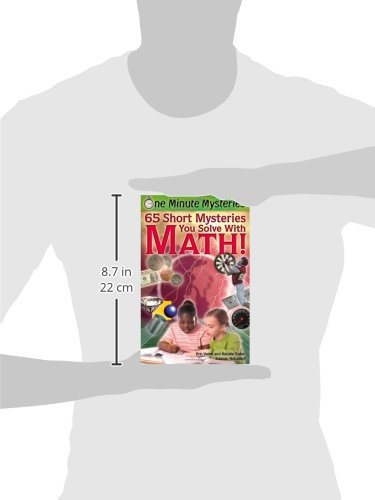 One Minute Mysteries: 65 Short Mysteries You Solve with Math ...
