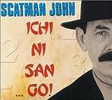 Ichi Ni San Go by Scatman John (1999-12-21)