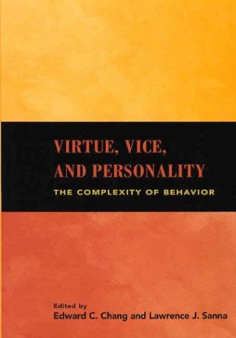 Virtue, Vice, and Personality: The Complexity of Behavior