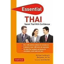 Essential Thai: Speak Thai With Confidence! (Thai Phrasebook & Dictionary)