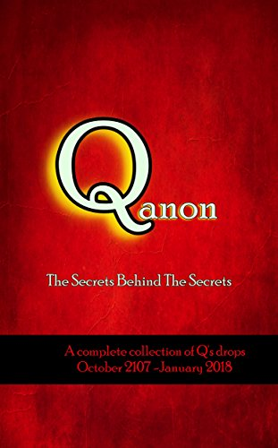 Q anon: The Secrets Behind The Secrets by [Anon, Q]