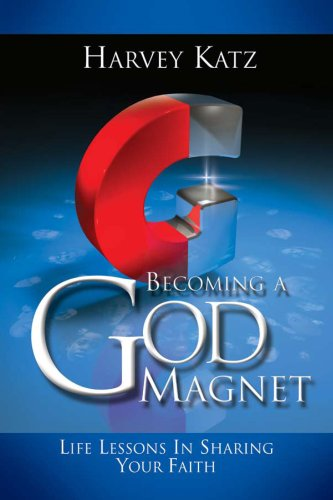 Search : Becoming a God Magnet: Life Lessons in Sharing Your Faith