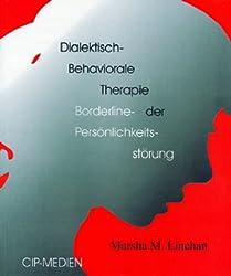 Dialektisch.Behaviorale Therapie der Borderline-Persönlichkeitsstörung
