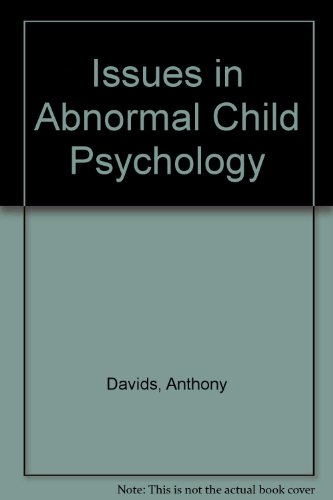 Issues in Abnormal Child Psychology